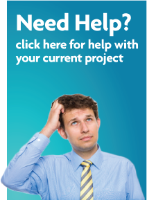 Need help? Click here for help with your current project